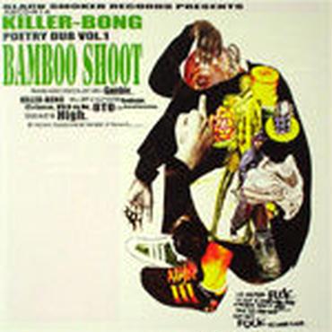 KILLER-BONG - BAMBOO SHOOT [CDR]