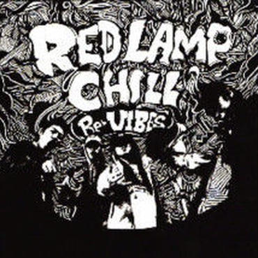 RED LAMP CHILL/RE:VIBES vo.1