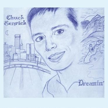 CHUCK SENRICK DREAMIN'(LP)