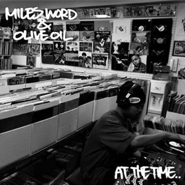 MILES WORD x Olive Oil/AT THE TIME(7inch)