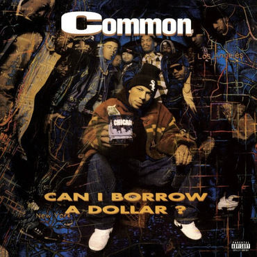 "RSD - COMMON / CAN I BORROW A DOLLAR ""2LP"" with Bonus 7inch"
