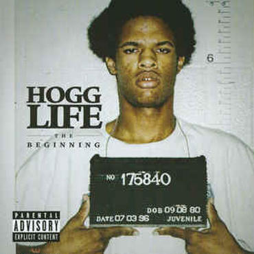SLIM THUG / HOGG LIFE: THE BEGINNING .