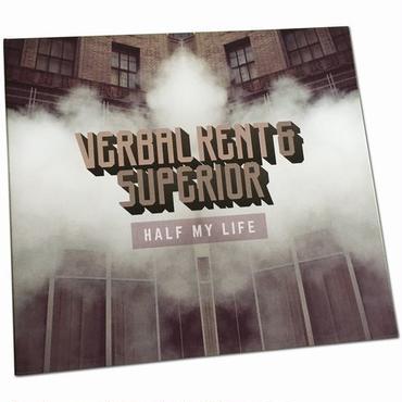 "VERBAL KENT & SUPERIOR HALF MY LIFE ""CD"""