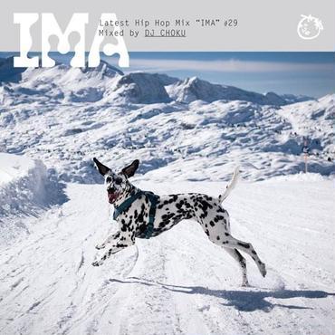 一月中旬 DJ CHOKU - IMA#29 [MIX CD]