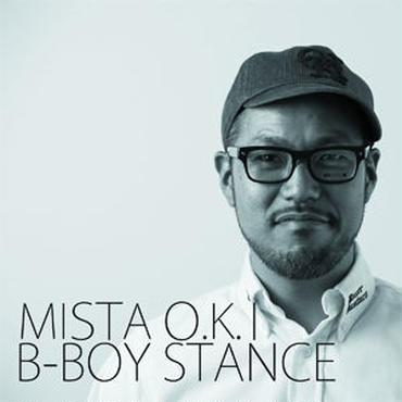 MISTA O.K.I - B-BOY STANCE