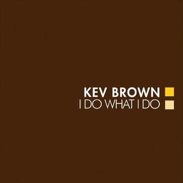 Kev Brown/I Do What Do -2LP Clear Brown Marble Vinyl-