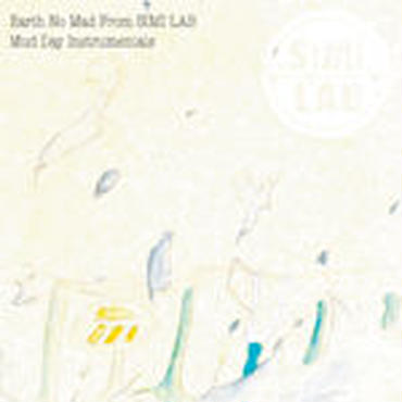 EARTH NO MAD from SIMI LAB - MUD DAY INSTRUMENTALS