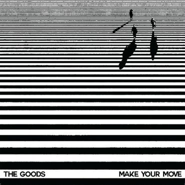 The Goods/Make Your Move