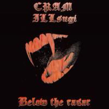 "CRAM & ILL SUGI ""Below The Radar"" -CD-"