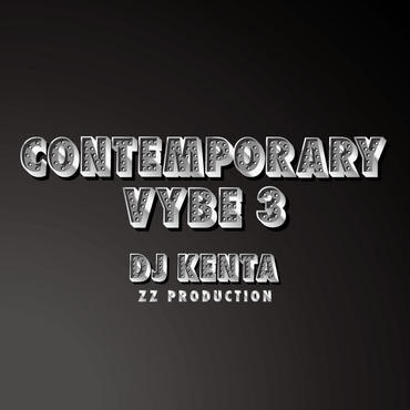 3月下旬 - DJ KENTA(ZZ PRODUCTION) / Contemporary Vybe3