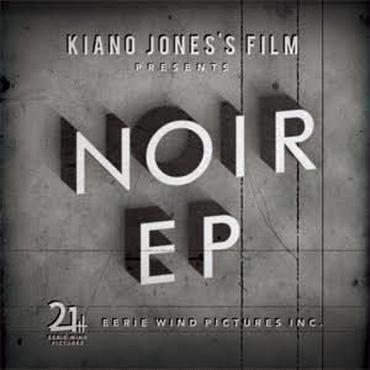 KIANO JONES - Noir EP