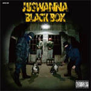 JUSWANNA - BLACK BOX