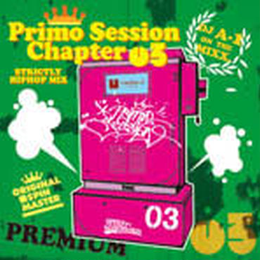 DJ A-1 - PRIMO SESSION CHAPTER.3