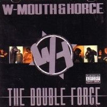 W-MOUTH & HORCE/DOUBLE HORCE