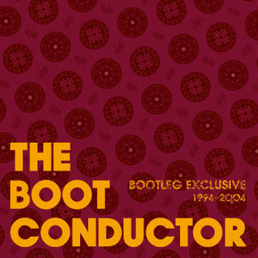 THE BOOT CONDUCTOR/BOOTLEG EXCLUSIVE-Mix CD-