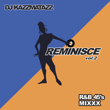 DJ KAZZMATAZZ - REMINISCE VOL.2 [MIX CD]