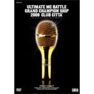 ULTIMATE MC BATTLE - GRAND CHAMPION SHIP 2009 [DVD]