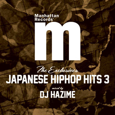 THE EXCLUSIVES JAPANESE HIP HOP HITS 3 V.A.(MIXED BY DJ HAZIME)