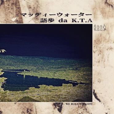 4/2 - 語歩 da K.T.A / マッディーウォーター