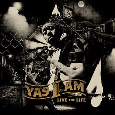 YAS I AM - LIVE the LIFE [CD]