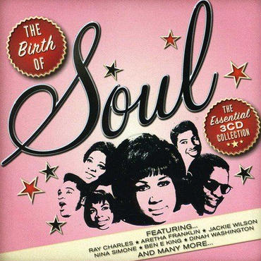 THE BIRTH OF SOUL (IMPORT) 3CD .