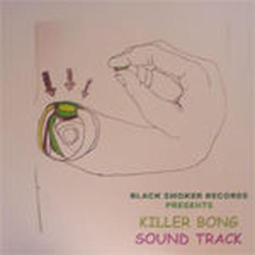 KILLER-BONG - SOUND TRACK [CDR]
