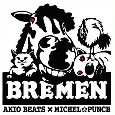 AKIO BEATS x MICHEL☆PUNCH - BREMEN