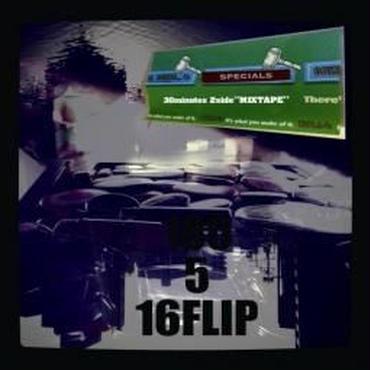 DJ KILLWHEEL a.k.a 16FLIP / 180 Atomospere 5