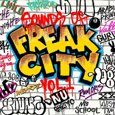 Sounds of Freak City Vol​.​1 Freak City .