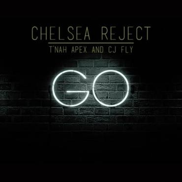 Chelsea Reject/Go feat.J Fly,T'Nah Apex-7inch-