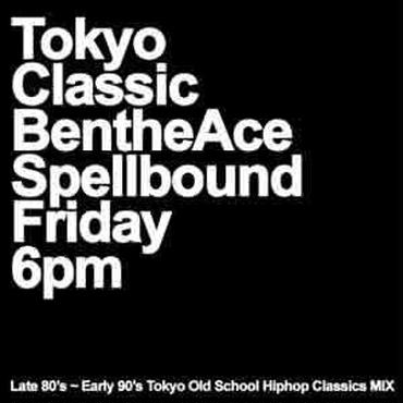 BEN THE ACE - TOKYO CLASSIC [MIX CD]