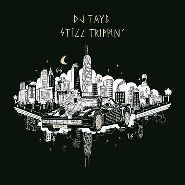 DJ TAYE/STILL TRIPPIN' -輸入盤CD-