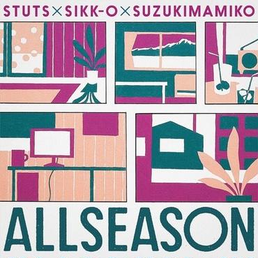 "STUTS×SIKK-O×鈴木真海子 - ALLSEASON EP. [7""]"