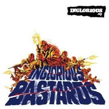 INGLORIOUS BASTARDS/INGLORIOUS.ep