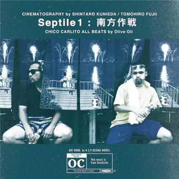 CHICO CARLITO - Septile1 -南方作戦- [CD]