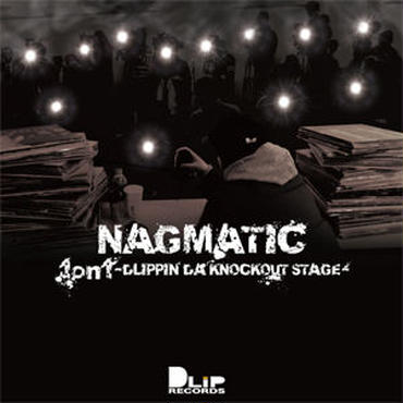 NAGMATIC/1on1 -DLIPPIN' DA KNOCKOUT STAGE-