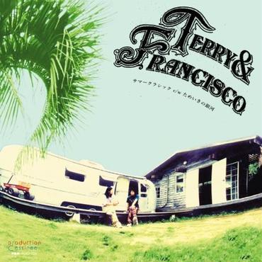 テリー&フランシスコ (Terry & Francisco) /サマークラシック / ためいきの銀河