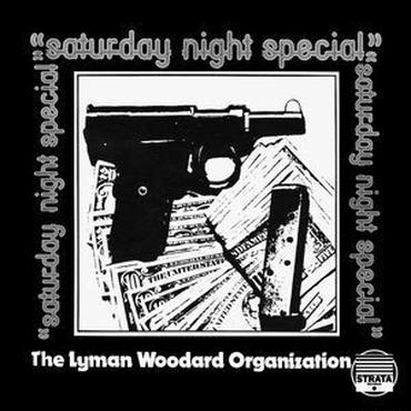LYMAN WOODARD ORGANIZATION / Saturday Night Special(2LP/180g)