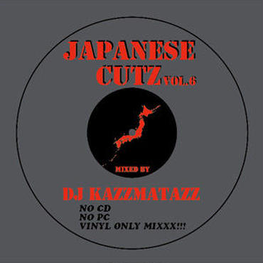 DJ KAZZMATAZZ - JAPANESE CUTZ VOL.6 [MIX CD]