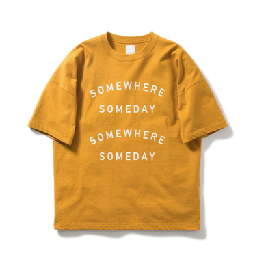 "Name. : ""SOMEWHERE SOMEDAY"" TEE"