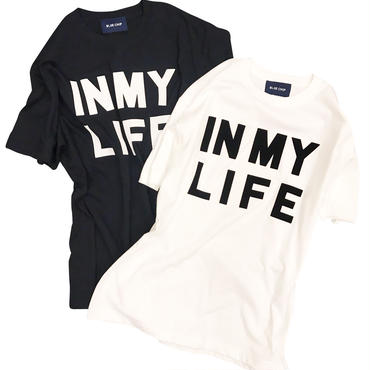 IN MY LIFE Tee