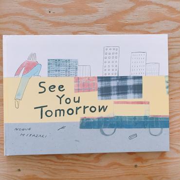 NOBUE MIYAZAKI(STOMACHACHE.)  SEE YOU TOMORROW