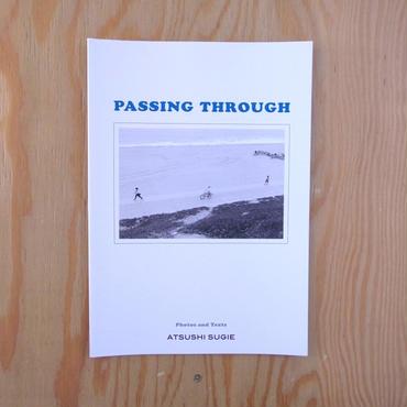ATSUSHI SUGIE    PASSING THROUGH