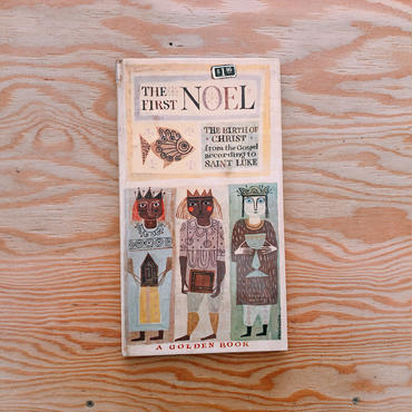 THE FIRST NOEL: The Birth of Christ from the Gospel according to Saint Luke