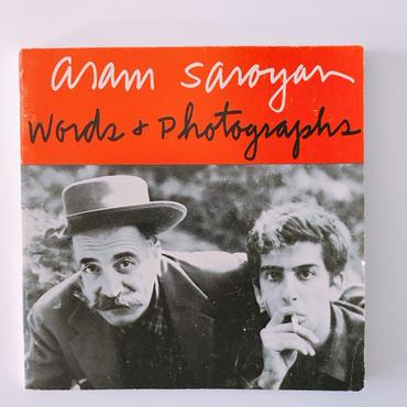 ARAM SAROYAN   WORDS&PHOTOGRAPHS