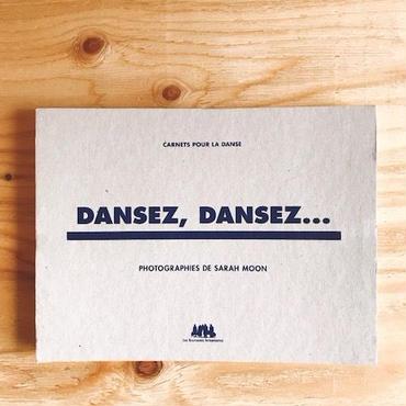 SARAH MOON DANSEZ,DANSEZ