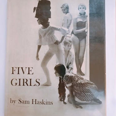 FIVE GIRLS    BY SAM HASKINS