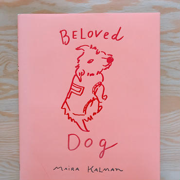 MAIRA  KALMAN BELOVED DOG