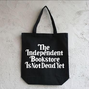 "BOOKNERD ORIGINAL TOTE ""The Independent Bookstore Is Not Dead Yet"""