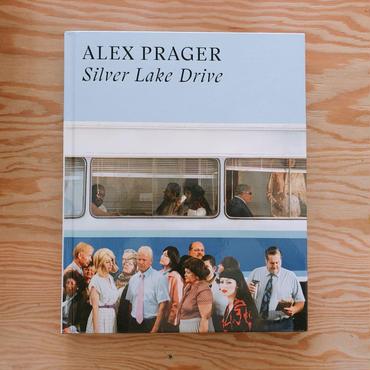 ALEX PRAGER   SILVER LAKE DRIVE